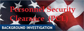 Security Clearances - Federal Government Clearances